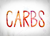 Carbs Concept Watercolor Word Art