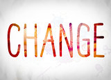 Change Concept Watercolor Word Art