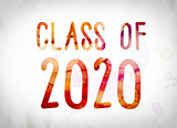 Class of 2020 Concept Watercolor Word Art