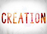 Creation Concept Watercolor Word Art