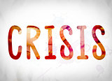 Crisis Concept Watercolor Word Art