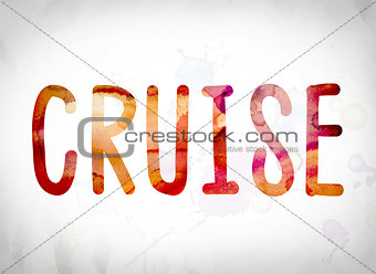 Cruise Concept Watercolor Word Art