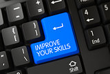 Improve Your Skills CloseUp of Blue Keyboard Button. 3D.