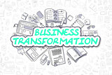 Business Transformation - Business Concept.