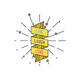 Live laugh love. Inspirational vector illustration, motivational quotes flat poster