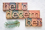 Hello December word abstrtact in wood type