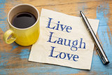 Live, laugh, love - napkin concept