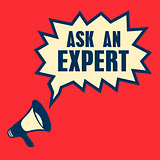 business concept with text Ask an Expert