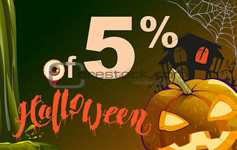 5 percent discount Halloween. Sales pumpkin lantern, cobweb, old house and eye on dark background