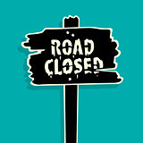 Road Closed sign Vector Illustration