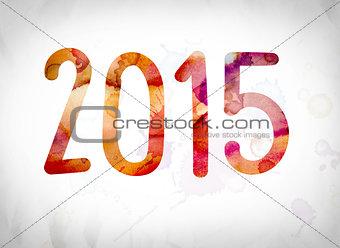 2015 Concept Watercolor Word Art