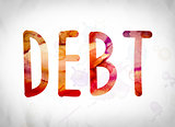 Debt Concept Watercolor Word Art
