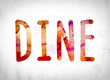 Dine Concept Watercolor Word Art
