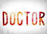Doctor Concept Watercolor Word Art