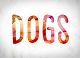 Dogs Concept Watercolor Word Art