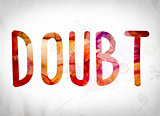 Doubt Concept Watercolor Word Art