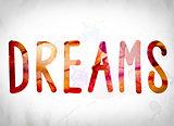 Dreams Concept Watercolor Word Art