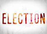 Election Concept Watercolor Word Art