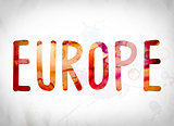 Europe Concept Watercolor Word Art