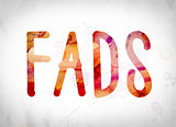 Fads Concept Watercolor Word Art