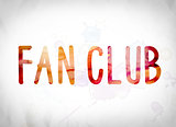 Fan Club Concept Watercolor Word Art