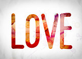 Love Concept Watercolor Word Art