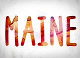 Maine Concept Watercolor Word Art