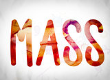 Mass Concept Watercolor Word Art