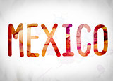 Mexico Concept Watercolor Word Art