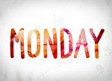Monday Concept Watercolor Word Art