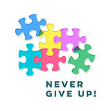 Never give up inspiring motivation quote