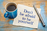 Be yourself concept on napkin