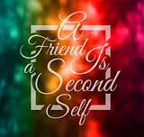 "Inspirational Typo ""A friend is a second self"""