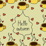 Autumn pattern with coffee and hurt.