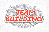 Team Building - Cartoon Red Text. Business Concept.