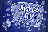 Just Do IT - Cartoon Illustration on Blue Chalkboard.