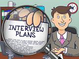 Interview Plans through Lens. Doodle Concept.