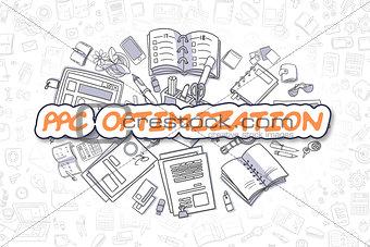PPC Optimization - Doodle Orange Text. Business Concept.