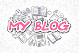 My Blog - Doodle Magenta Text. Business Concept.