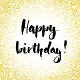 Birthday card with letterin and gold glitter background.