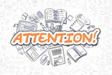 Attention - Doodle Orange Inscription. Business Concept.