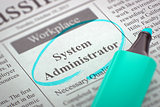 We are Hiring System Administrator. 3D.