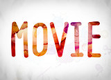 Movie Concept Watercolor Word Art