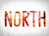 North Concept Watercolor Word Art