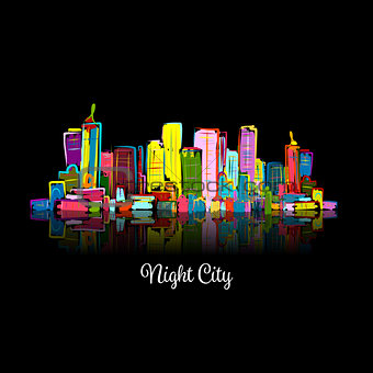 Abstract night cityscape, sketch for your design