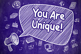 You Are Unique - Doodle Illustration on Blue Chalkboard.