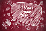 Explore Your Options - Business Concept.