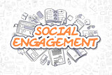 Social Engagement - Doodle Orange Text. Business Concept.