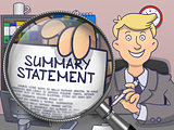 Summary Statement through Magnifying Glass. Doodle Style.