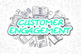 Customer Engagement - Doodle Green Text. Business Concept.